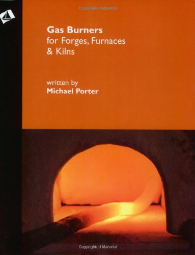 9781879535206: Gas Burners for Forges, Furnaces, and Kilns