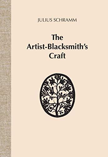 9781879535268: The Artist-Blacksmith's Craft