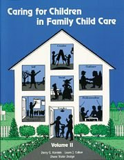 9781879537101: Caring for Children in Family Child Care, Vol. 2