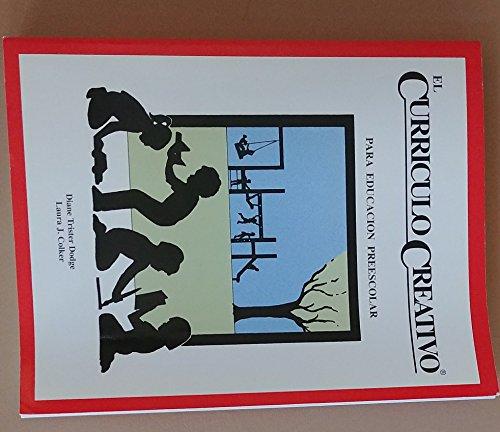 El Curriculo Creativo Para Educacion Preescolar (Spanish: Dodge, Diane Trister,