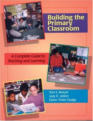 9781879537385: Building the Primary Classroom: A Complete Guide to Teaching and Learning