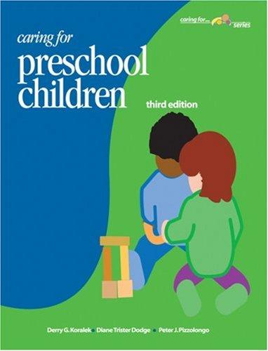 Caring For Preschool Children: Strategies, Teaching; Koralek,