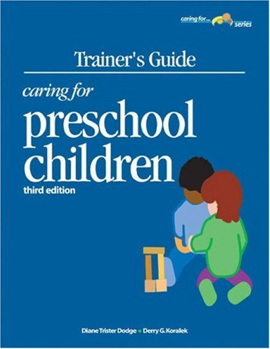 9781879537767: Trainer's Guide to Caring for Preschool (Caring for Series)