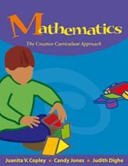 Mathematics : The Creative Curriculum Approach: Candy Jones; Judith
