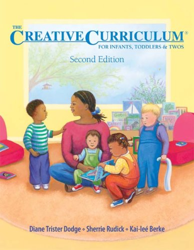 9781879537996: The Creative Curriculum for Infants, Toddlers, and Twos