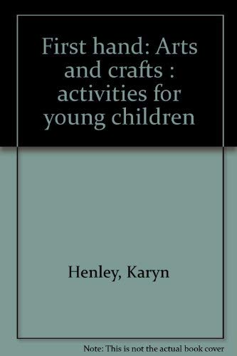 9781879541054: First hand: Arts and crafts : activities for young children