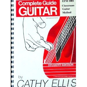 Complete Guide for the Guitar: Cathy Ellis
