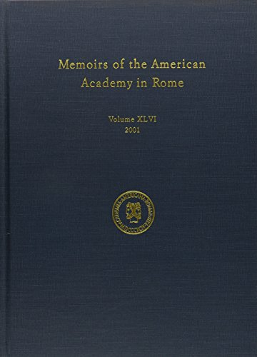 MEMOIRS OF THE AMERICAN ACADEMY IN ROME VOLUME XLVI 2001: Corbeill, Anthony, (Editor)
