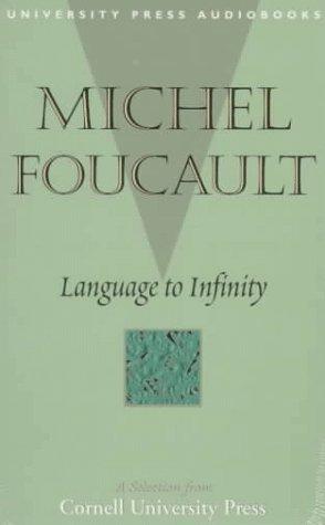 LANGUAGE TO INFINITY: Foucault, Michel