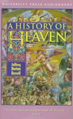 9781879557475: A History of Heaven