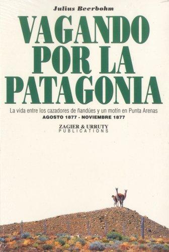 9781879568457: Vagando por la Patagonia (Spanish Edition)