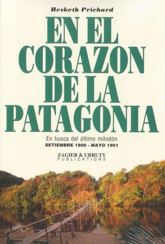 9781879568945: En el corazon de la Patagonia (Spanish Edition)