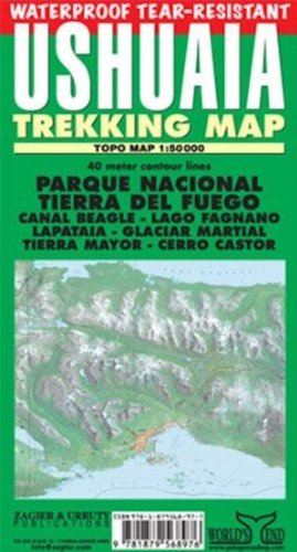 9781879568976: Ushuaia Waterproof Trekking Map: Parque Nacional Tierra Del Fuego, Lapataia, Beagle Channel