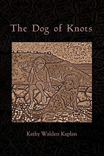 9781879571075: The Dog of Knots