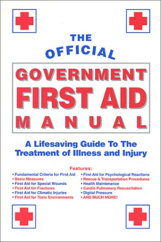 Official Government First Aid Manual: Platinum Press