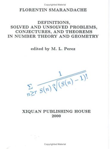 9781879585744: Definitions, Solved and Unsolved Problems, Conjectures, and Theorems in Number Theory and Geometry