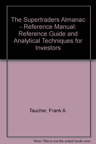 9781879591011: The Supertraders Almanac - Reference Manual: Reference Guide and Analytical Techniques for Investors