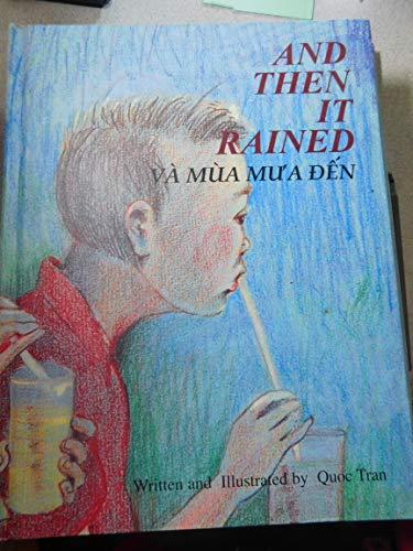 And Then It Rained Va Mua Mua En (1996 publication): Tran, Quoc