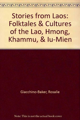 9781879600317: Stories from Laos: Folktales and Cultures of the Lao, Hmong, Khammu, & Iu-Mein