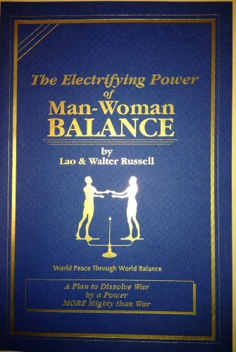 9781879605145: The Electrifying Power of Man-Woman Balance