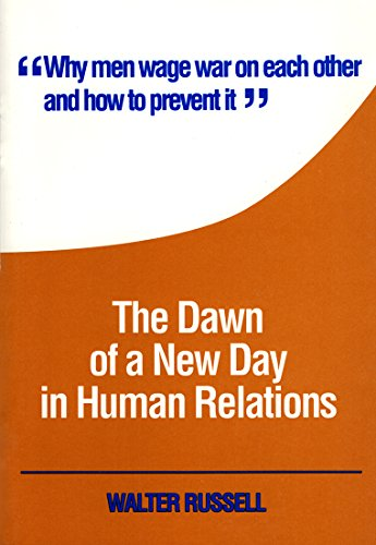9781879605329: The Dawn of a New Day in Human Relations