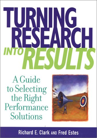 9781879618282: Turning Research into Results: A Guide to Selecting the Right Performance Solutions