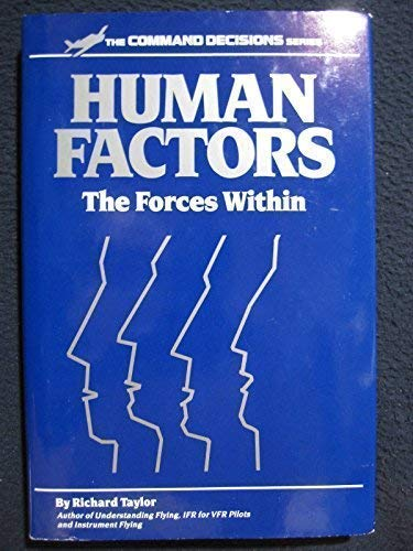 Human Factors : The Forces Within (Command Decisions Ser.): Taylor, Richard (editor)