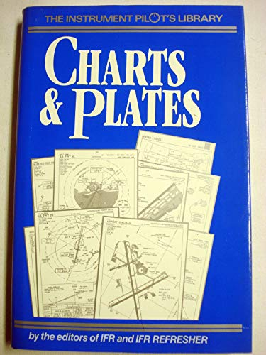 9781879620193: Charts and Plates (The Instrument Pilot's Library)