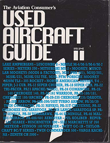 9781879620407: The Aviation Consumer Used Aircraft Guide