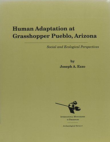 9781879621084: Human Adaptation at Grasshopper Pueblo, Arizona: Social and Ecological Perspectives (Archaeological Series)