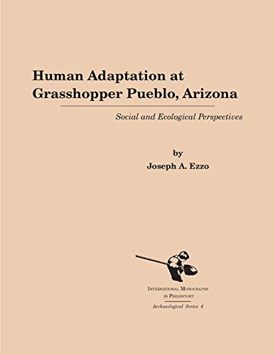 9781879621091: Human Adaptation at Grasshopper Pueblo, Arizona: Social and Ecological Perspectives (Archaeological Series, 4)