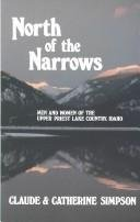 9781879628045: North of the Narrows: Men and Women of the Upper Priest Lake Country, Idaho