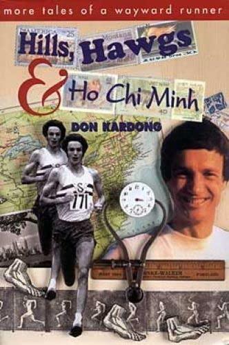 9781879628120: Hills, Hawgs and Ho Chi Minh: More Tales of a Wayward Runner