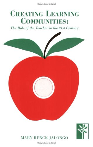 9781879639003: Creating Learning Communities: The Role of the Teacher in the 21st Century