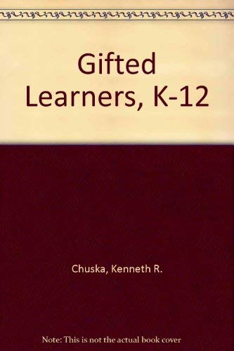 9781879639140: Gifted Learners, K-12