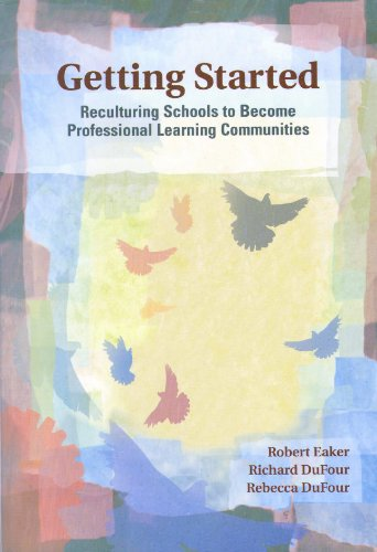 9781879639898: Getting Started: Reculturing Schools to Become Professional Learning Communities (Solutions)