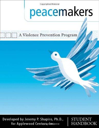 Peacemakers : A Violence Prevention Program - Jeremy P. Shapiro