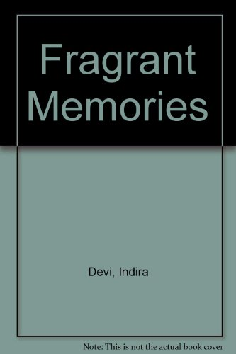 9781879649040: Fragrant Memories