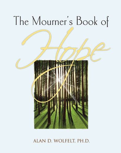 The Mourner S Book Of Hope The Mourner S Book Of Series border=