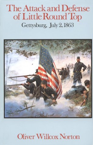 9781879664081: The Attack and Defense of Little Round Top, Gettysburg, July 2, 1863
