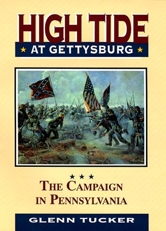9781879664258: High Tide at Gettysburg: The Campaign in Pennsylvania