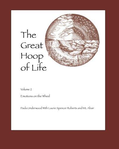 9781879678200: The Great Hoop of Life Volume II: Emotions on the Wheel (Volume 2)