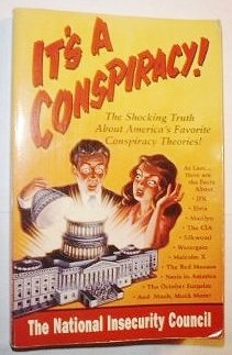 9781879682108: It's a Conspiracy!: The National Insecurity Council