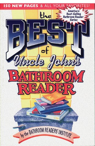 The Best of Uncle John's Bathroom Reader (Uncle John's Bathroom Reader Series)