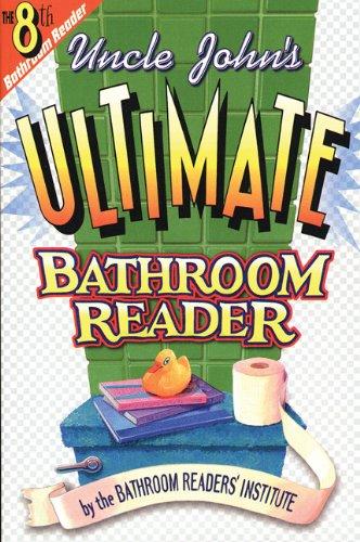 9781879682658: Uncle John's Ultimate Bathroom Reader (Uncle John's Bathroom Reader #8)