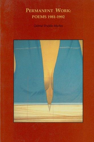 9781879691131: Permanent Work: Poems 1981-1992 (Baja California literature in translation)