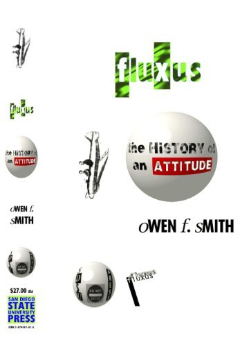 Fluxus: The History of an Attitude: Owen F. Smith