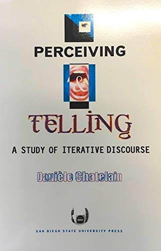 9781879691520: Perceiving and Telling: A Study of Iterative Discourse