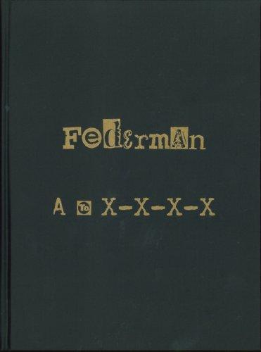 Federman A to X-X-X-X: A Recyclopedic Narrative