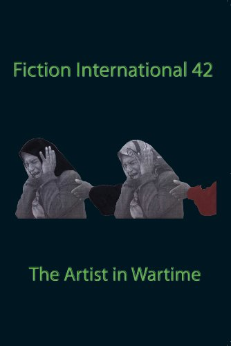 9781879691803: Fiction International 42: The Artist in Wartime